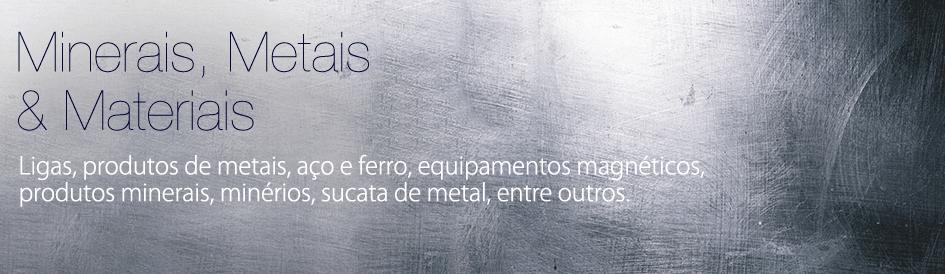 Minerais, Metais & Materiais